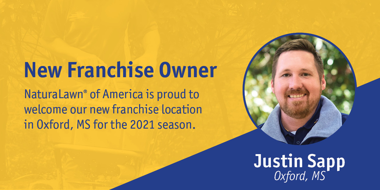 NaturaLawn or America Welcomes New Franchise Owner Justin Sapp in Oxford, MS